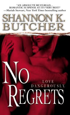 No Regrets, SHANNON K. BUTCHER