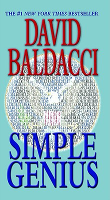 Simple Genius (King & Maxwell Series), Baldacci, David