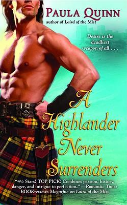 A Highlander Never Surrenders, PAULA QUINN