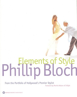 Image for Elements of Style: From the Portfolio of Hollywood's Premiere Stylist