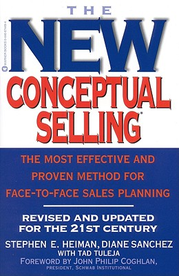 Image for The New Conceptual Selling: The Most Effective and Proven Method for Face-to-Face Sales Planning