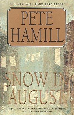 Snow in August, PETE HAMILL