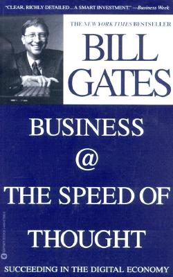 Image for Business @ the Speed of Thought: Succeeding in the Digital Economy