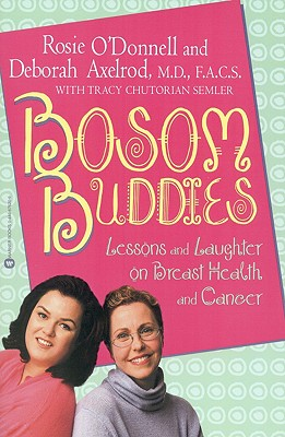 Image for BOSOM BUDDIES : LESSONS AND LAUGHTER ON BREAST HEALTH AND CANCER