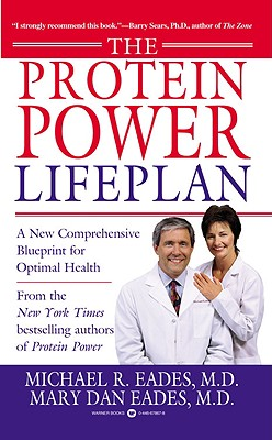 The Protein Power Lifeplan, Michael R. Eades, Mary Dan Eades