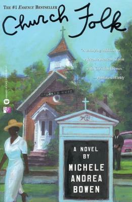 Church Folk, Bowen, Michele Andrea