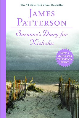 Suzanne's Diary for Nicholas, JAMES PATTERSON