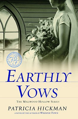 Image for Earthly Vows (Millwood Hollow Series #4)