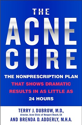 Image for ACNE CURE: THE NONPRESCRIPTION PLAN THAT SHOWS DRAMATIC RESULTS