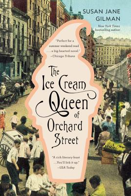 Image for The Ice Cream Queen of Orchard Street: A Novel