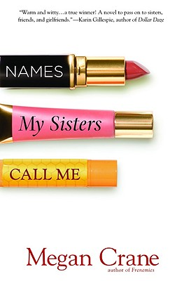 Image for Names My Sisters Call Me