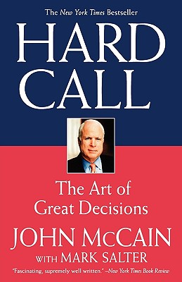 Image for Hard Call: The Art of Great Decisions