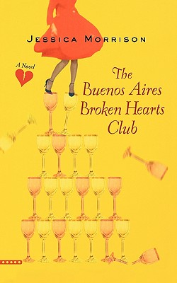 The Buenos Aires Broken Hearts Club, Jessica Morrison
