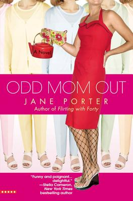 Odd Mom Out (Bellevue Wives, Book 1), Porter, Jane