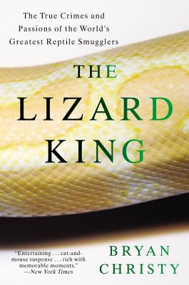 Image for LIZARD KING: The True Crimes and Passions of the W