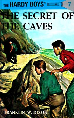 Image for Hardy Boys 07: The Secret of the Caves (Hardy Boys)