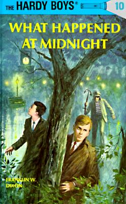 Image for What Happened at Midnight (Hardy Boys, Book 10)