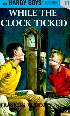 Image for While the Clock Ticked (Hardy Boys, Book 11)