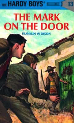 Image for The Mark on the Door (Hardy Boys #13)