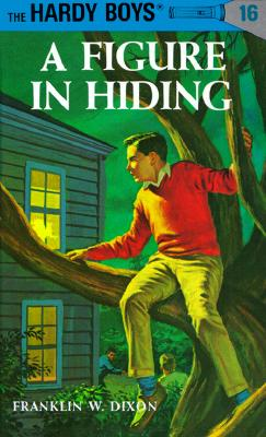 Image for A Figure In Hiding (Hardy Boys #16)