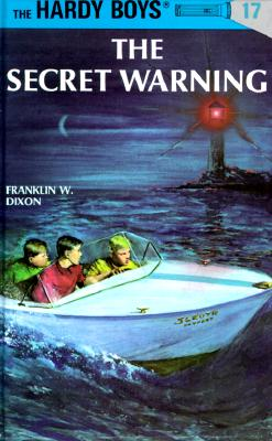 Image for The Secret Warning (The Hardy Boys, No. 17)