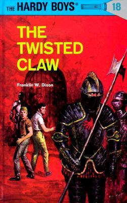 Hardy Boys 18: The Twisted Claw (Hardy Boys), FRANKLIN W. DIXON
