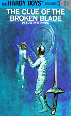 Image for The Clue of the Broken Blade (The Hardy Boys, No. 21)
