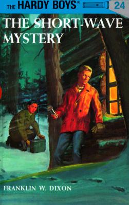 Image for The Short-Wave Mystery (Hardy Boys, Book 24)