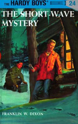 Image for Hardy Boys 24: The Short-Wave Mystery (Hardy Boys)