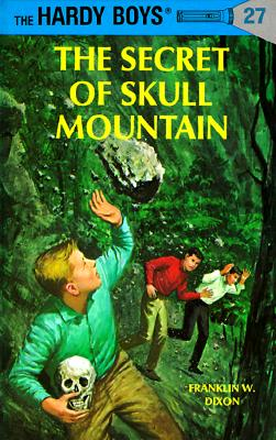 Image for The Secret of Skull Mountain (Hardy Boys, Book 27)