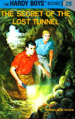 Image for The Secret Of The Lost Tunnel (The Hardy Boys #29)