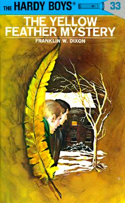 Image for Hardy Boys 33: The Yellow Feather Mystery (Hardy Boys)