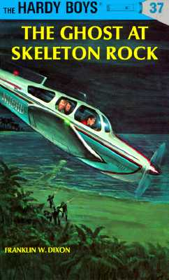 Image for The Ghost at Skeleton Rock (Hardy Boys, Book 37)