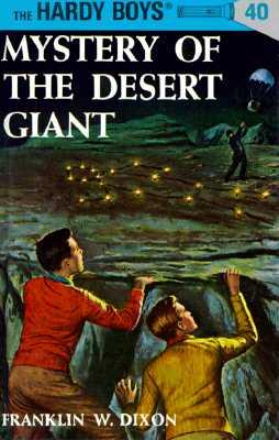 Image for Hardy Boys 40: Mystery of the Desert Giant (Hardy Boys)