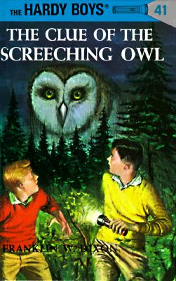 Clue Of The Screeching Owl, The, Dixon, Franklin W.