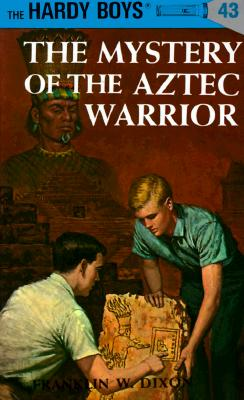 Image for The Mystery Of The Aztec Warrior (Hardy Boys #43)