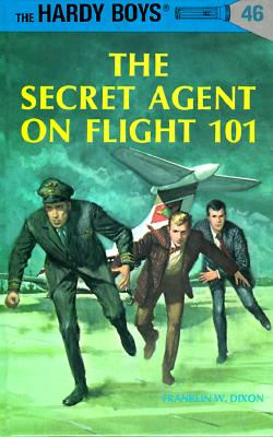 Image for The Secret Agent on Flight 101 (The Hardy Boys, No. 46)