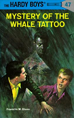 Image for Mystery Of The Whale Tattoo (Hardy Boys #47)