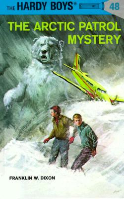 Image for The Arctic Patrol Mystery (Hardy Boys #48)