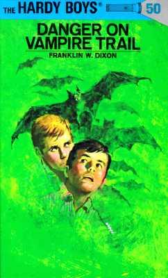 Hardy Boys 50: Danger on Vampire Trail, FRANKLIN W. DIXON