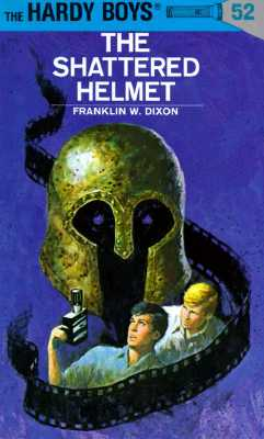 Image for The Shattered Helmet (The Hardy Boys, No. 52)