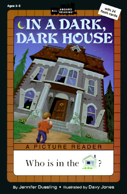 In a Dark, Dark House (All Aboard Picture Reader), Jennifer Dussling
