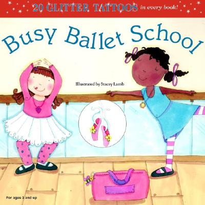 Image for Busy Ballet School (Glitter Tattoos)