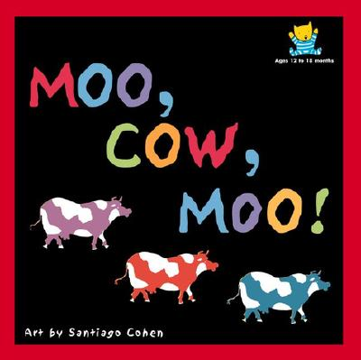 Image for Moo, Cow, Moo! (Babysmart, Level 3)