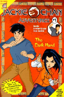 Image for The Dark Hand ( Bk 1 Jackie Chan Adventure )