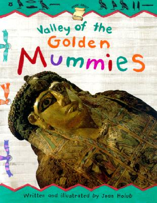 Image for Valley of the Golden Mummies (Smart About History)