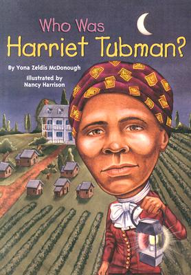 Who Was Harriet Tubman?, McDonough, Yona Zeldis