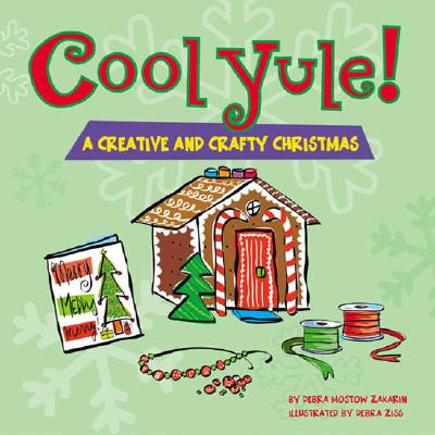 Image for Cool Yule!A Crafty and Creative Christmas