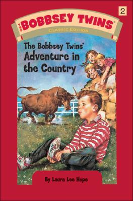 The Bobbsey Twins' Adventure in the Country, Laura Lee Hope