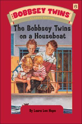 The Bobbsey Twins on a Houseboat, Hope, Laura Lee